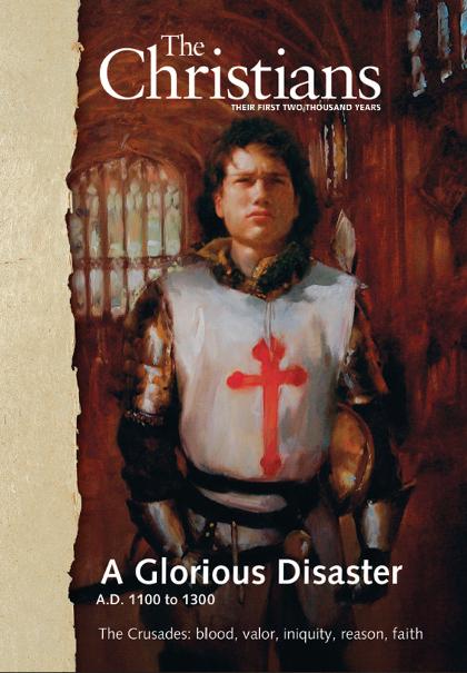 The Crusades - A.D. 1100-1300
